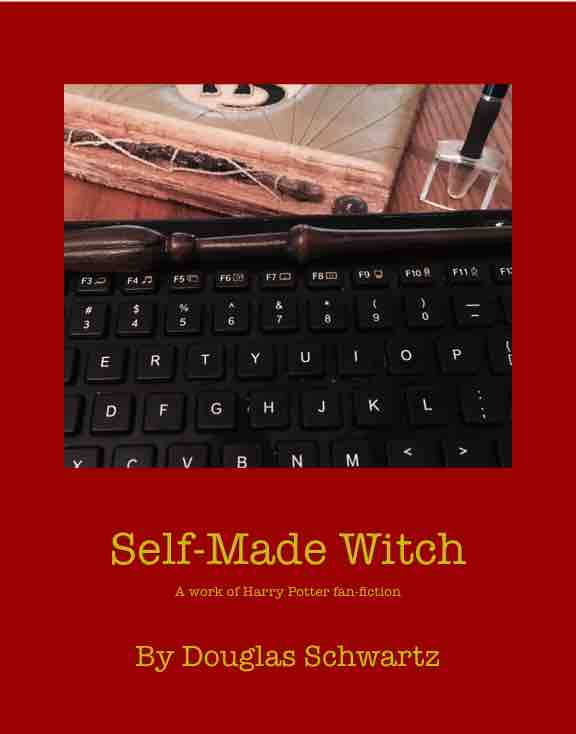 Self-Made Witch (Fan Fiction)
